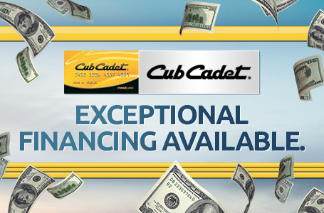 Cub Cadet - Exceptional Financing Offers Available